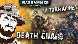 Играем: Warhammer Ultramarines VS Death Guard 2000 pts Битва за Ультрамар!
