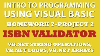 VB.net 7-pp2: ISBN Validator Using VB.net Strings Operations, Arrays, Loops
