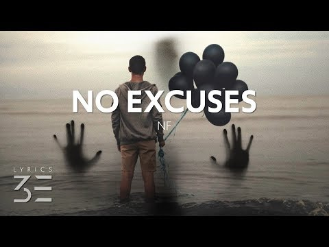 NF - No Excuses (Lyrics)