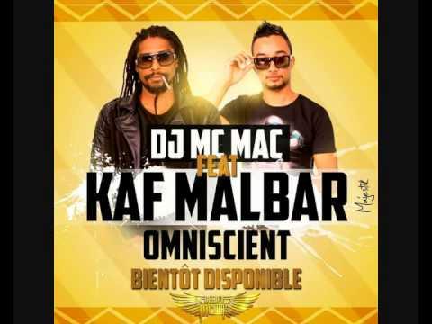 Extrait KAF MALBAR FEAT DJ MC MAC OMNISCIENT