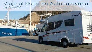 Viaje al Norte en Autocaravana