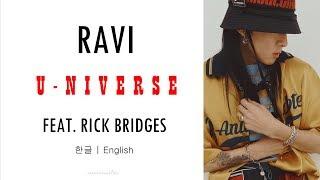 RAVI (라비) - U-NIVERSE (Feat. RICK BRIDGES) [Han|Eng Lyrics]