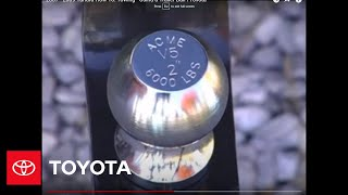 2007 - 2009 Tundra How-To: Towing - Using a Trailer Ball | Toyota