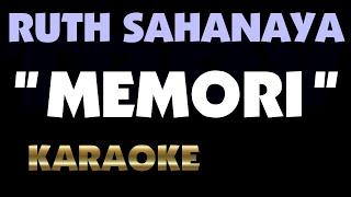MEMORI - Ruth Sahanaya. Karaoke.