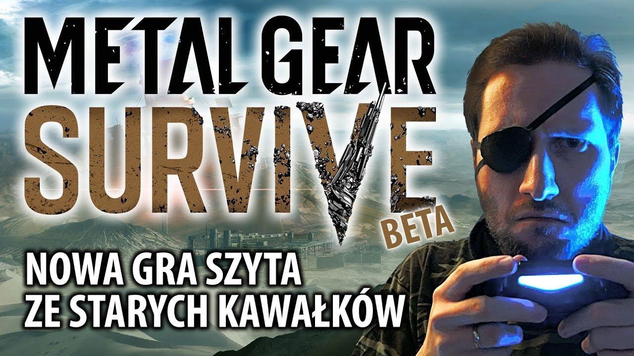 Metal Gear Survive (beta) – nowa gra szyta ze starych kawałków