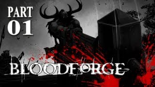 """Bloodforge: Playthrough - Part 1 """"YOU HAVE MY ATTENTION!"""" (Gameplay & Commentary) XBLA"""