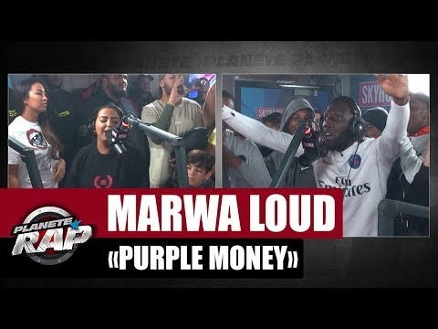 Youtube: Marwa Loud « Purple Money » ft Silex, Laguardia & Doré S #PlanèteRap