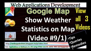 Google Maps Development Tutorial: Show Todays Weather statistic XML:Tutorial Video 9-Part 1/3