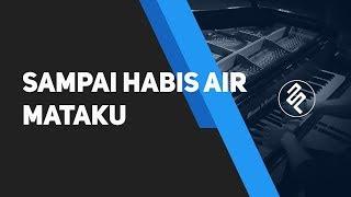 Sampai Habis Air Mataku - Novita Dewi (Piano Cover by fxpiano)