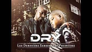 Dry - Criminel - Les Derniers Seront Les Premiers 2009