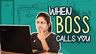 When Boss Calls You || Mahathalli