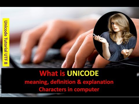 What is UNICODE  meaning, definition & explanation Characters in computer Unicode Tutorial UTF 8
