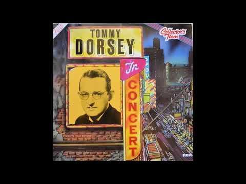 Tommy Dorsey - In Concert (1986) (Full Album)