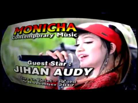 JIHAN AUDY - STEL KENDO - NEW MONICHA LIVE DS.BETET-BLORA 2017