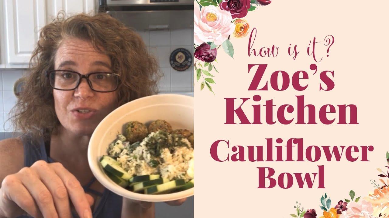 Zoe S Kitchen Cauliflower Bowl Youtube