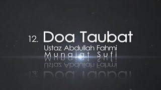 Ustaz Abdullah Fahmi  Doa Taubat Official Video