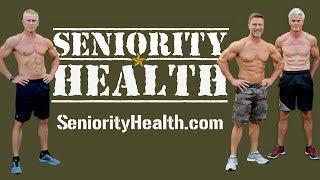 Announcing SENIORITY HEALTH: The New Fitness Community For Men Over 40