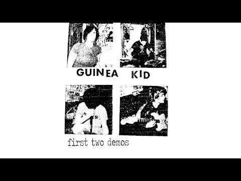 GUINEA KID - First Two Demos