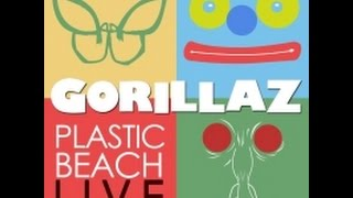 Repeat youtube video Gorillaz - Plastic Beach Live Album (CD1)
