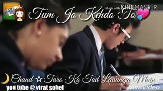 Tum jo keh do to || love story || cute love story || love story for status