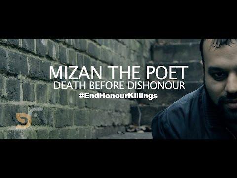 MIZAN THE POET - DEATH BEFORE DISHONOUR #EndHonourKillings
