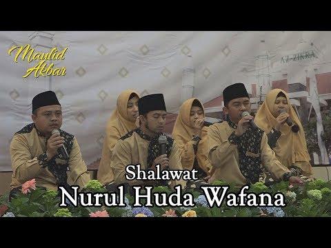 Nurul Huda Wafana   Maulid Akbar 2018   21 Jan 2018