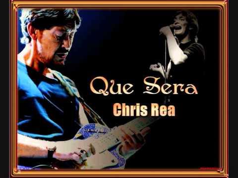 CHRIS REA Que Sera - Album version