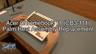 acer chromebook 11 cb3 111 palm rest assembly replacement