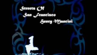 """Streets Of San Francisco"" by Henry Mancini"