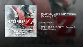 Mazinger Z INFINITY Version · Ichiro Mizuki [Opening Edit]