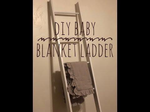 DIY Baby Blanket Ladder