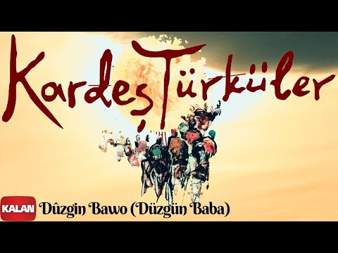 Kardeş Türküler - Duzgin Bawo Dinle mp3 indir