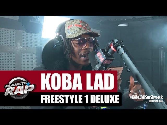 Koba LaD - Freestyle 1 Deluxe #PlanèteRap