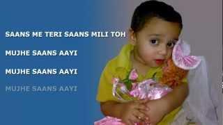 Saans (Tumko Dekh Ke Yun Lagta Hai) Lyrics-Jab Tak Hai Jaan