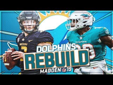 Rebuilding The Miami Dolphins | Drew Lock Becomes Franchise QB | Madden 19 Franchise Mode