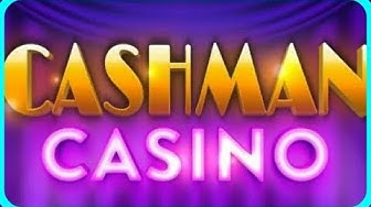 CASHMAN CASINO Free Slot / Slots Machines & Vegas Games Free Android / Ios Gameplay Youtube YT Video