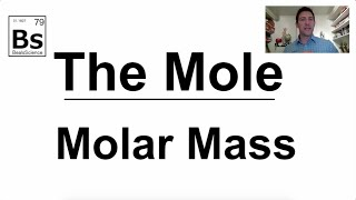 The Mole 3 - Molar Mass