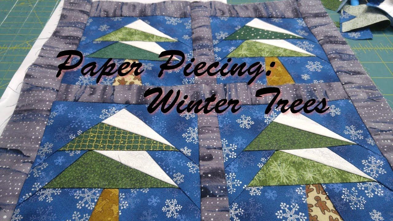Paper Piecing: Winter Trees