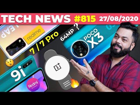 realme 7 / 7 Pro Full Specs,POCO X3 64MP Camera, Redmi 9i India Launch, OnePlus Watch Coming-#TTN815