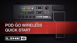 Line 6 | POD Go Wireless | Quick Start