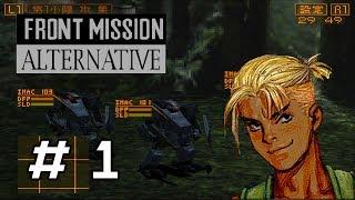 Front Mission Alternative Part 1/3