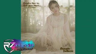 Download Anneth Delliecia - Mungkin Hari Ini Esok Atau Nanti (Official Audio Lyrics)