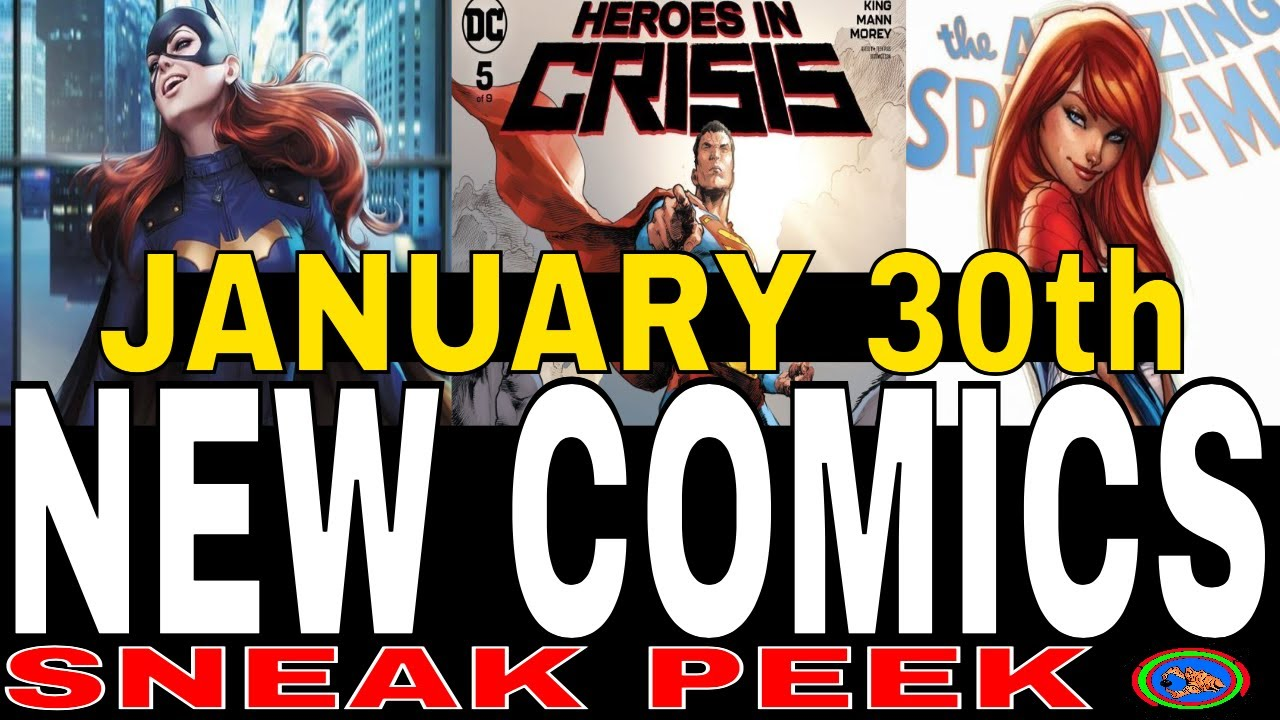 NEW COMIC BOOKS RELEASING JANUARY 30th 2019  MARVEL COMICS DC COMICS  SPIDERMAN COMICS WEEKLY PICKS
