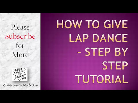 How to give sexy lap dance