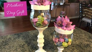 Dollar Tree Mother's Day Candy Jar Diy