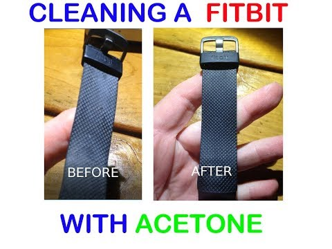 Cleaning a Fitbit Charge band with Acetone