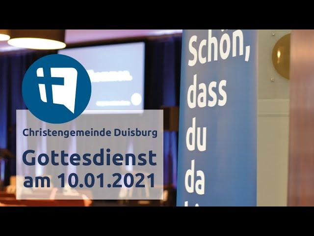 Christengemeinde Duisburg e.V. // Online-Gottesdienst // 10.01.2021
