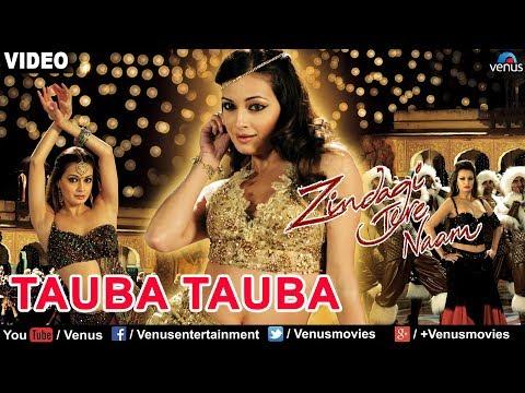 Tauba Tauba Full Song (Zindagi Tere Naam)