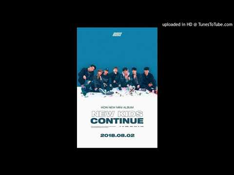 "[Audio/MP3] IKON - Killing Me (죽겠다) [Mini Album - ""New Kids: Continue""]"