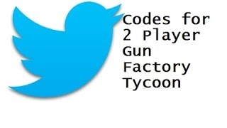 Roblox 2 player gun factory tycoon All Twitter Codes!